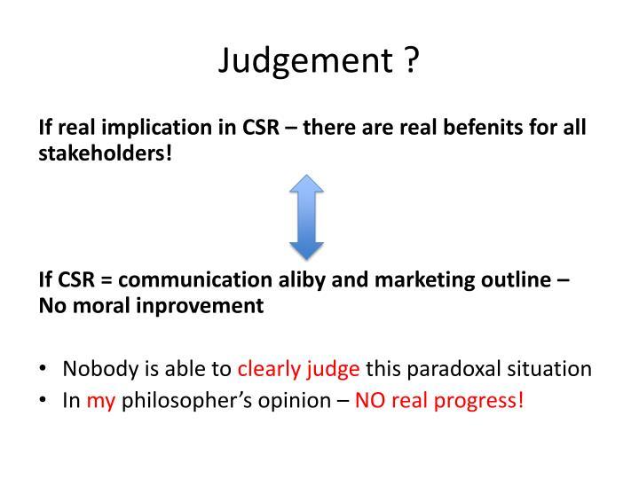 Judgement ?