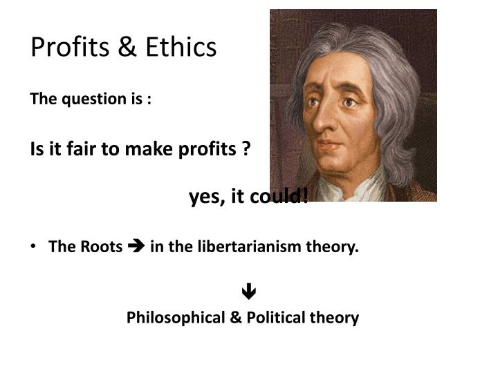 Profits & Ethics
