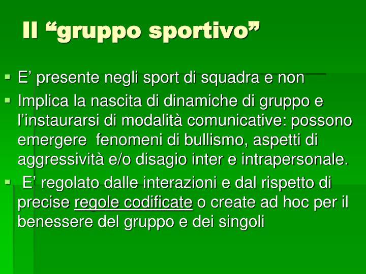 """Il """"gruppo sportivo"""""""