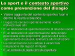 lo sport e il contesto sportivo come prevenzione del disagio