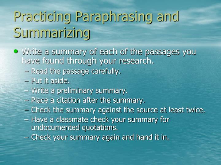 Practicing Paraphrasing and Summarizing