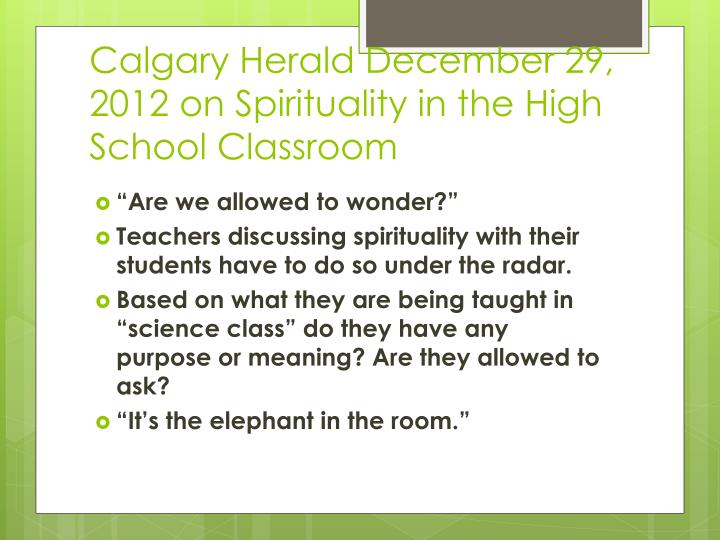 Calgary Herald December 29, 2012 on Spirituality in the High School Classroom
