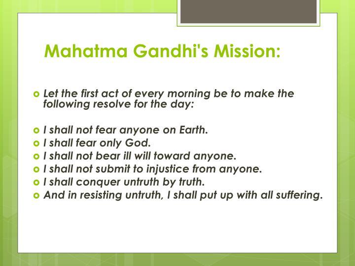 Mahatma Gandhi's Mission: