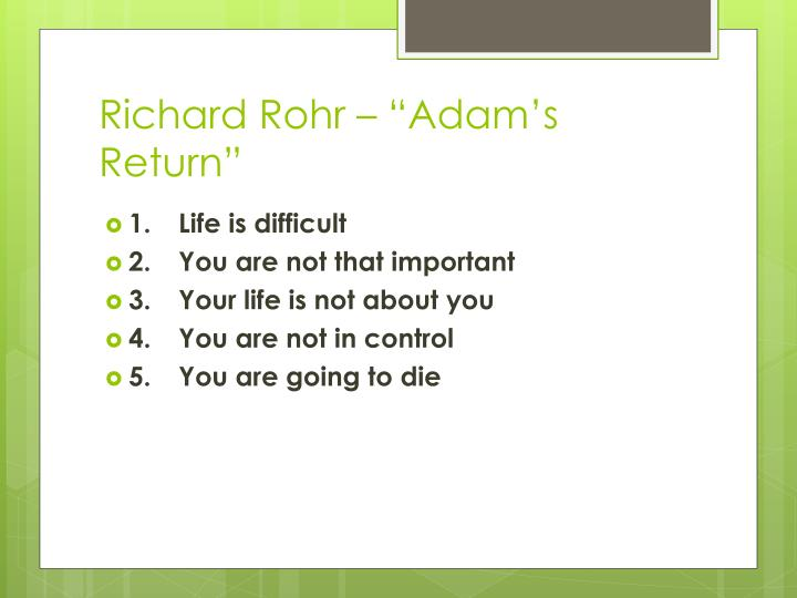 "Richard Rohr – ""Adam's Return"