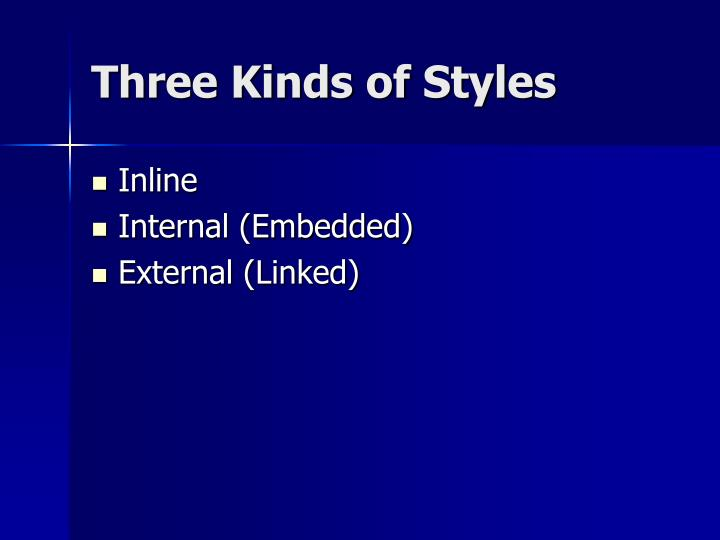 Three Kinds of Styles