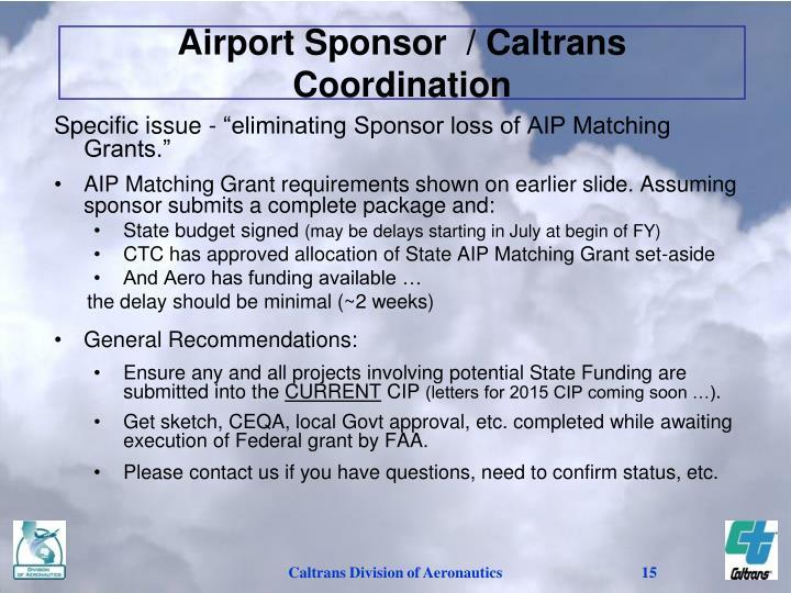 Airport Sponsor  / Caltrans Coordination