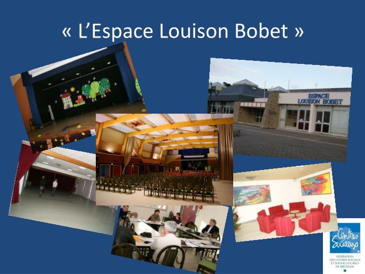 «L'Espace Louison Bobet»