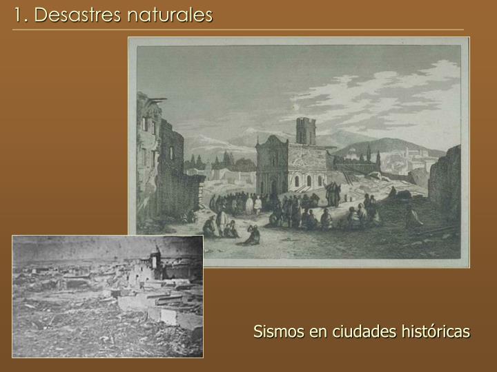 1. Desastres naturales