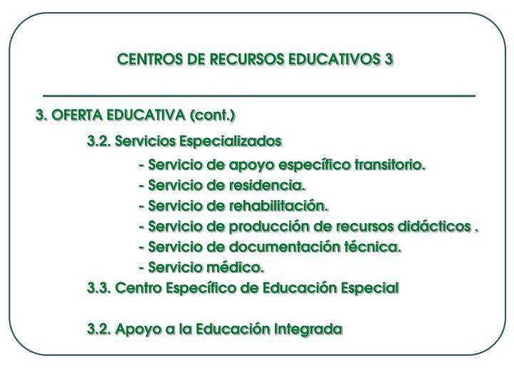 CENTROS DE RECURSOS EDUCATIVOS 3