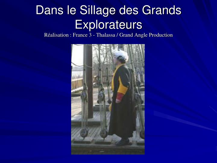 Dans le Sillage des Grands Explorateurs