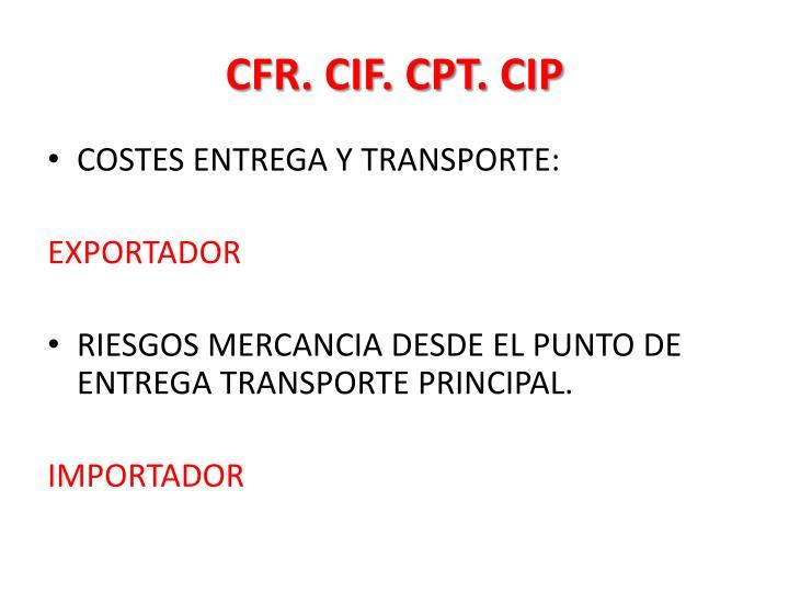 CFR. CIF. CPT. CIP