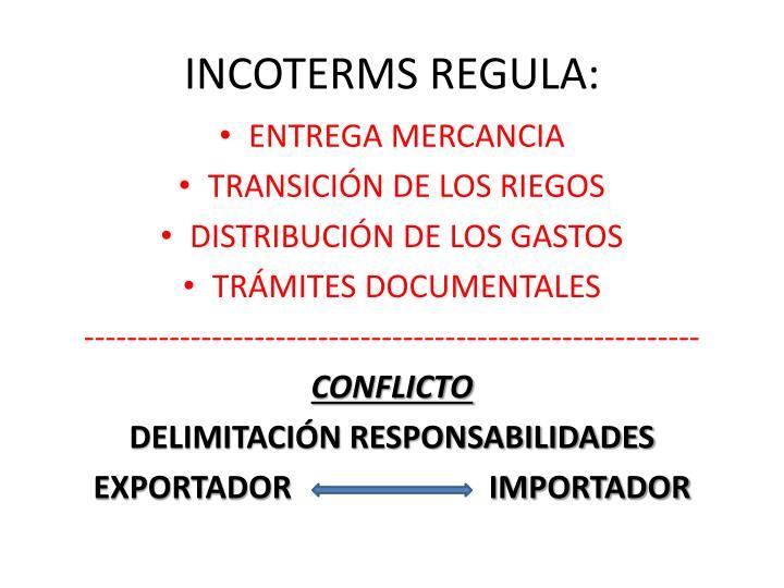 INCOTERMS REGULA:
