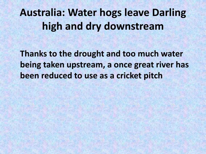 Australia: Water hogs leave Darling high and dry downstream
