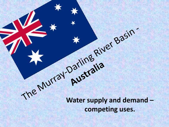 The Murray-Darling River Basin -