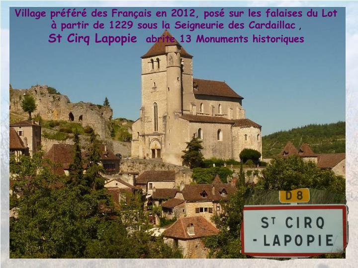 Village prfr des Franais en 2012, pos sur les falaises du Lot  partir de 1229 sous la Seigneurie des Cardaillac
