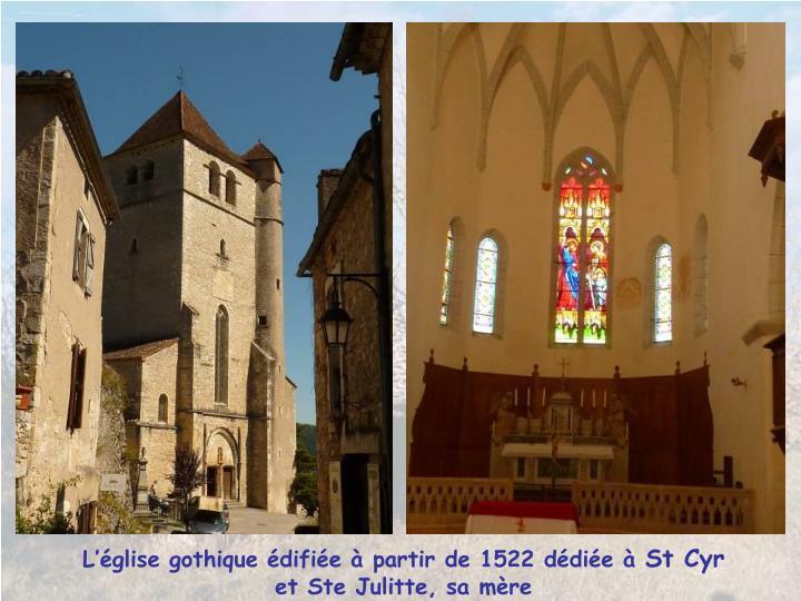 Lglise gothique difie  partir de 1522 ddie