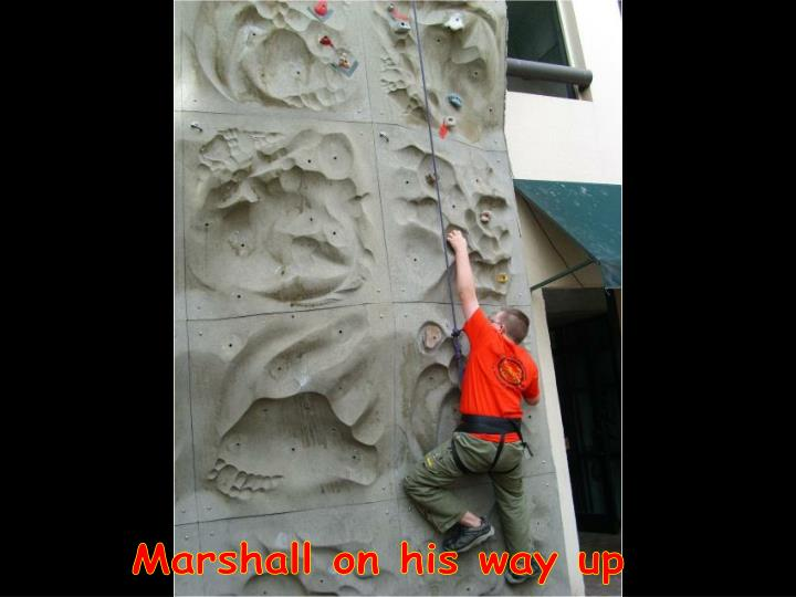 Marshall on his way up