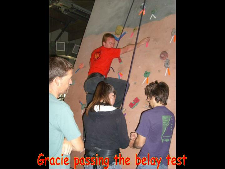 Gracie passing the belay test
