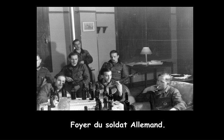 Foyer du soldat Allemand.