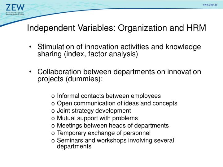 Independent Variables: Organization and HRM