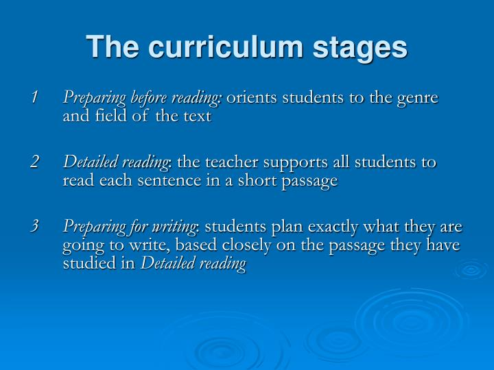 The curriculum stages