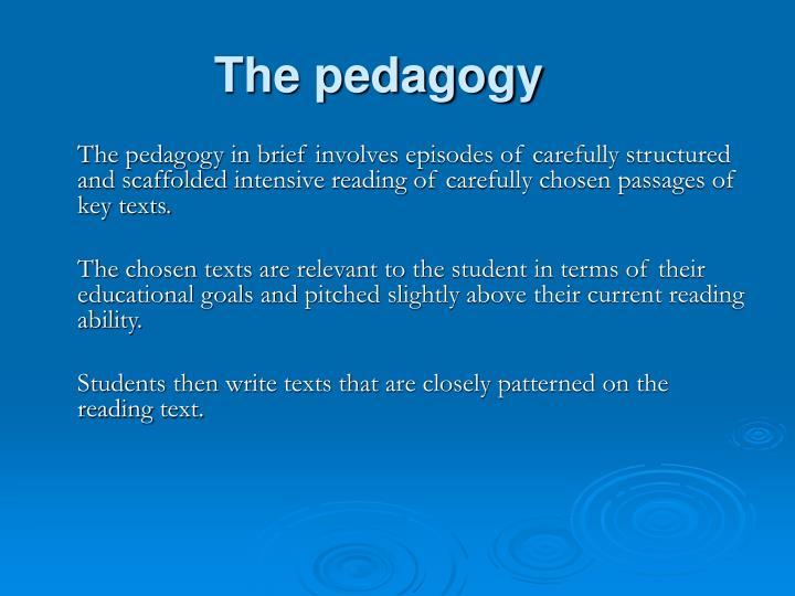 The pedagogy