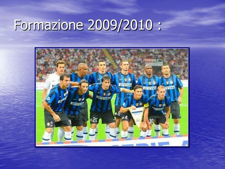 Formazione 2009/2010 :