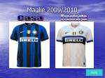 maglie 2009 2010