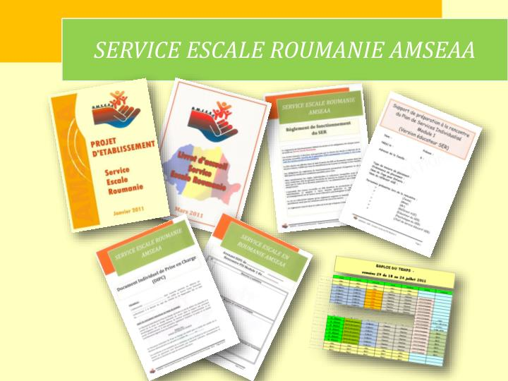 SERVICE ESCALE ROUMANIE