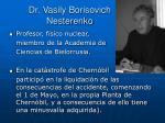dr vasily borisovich nesterenko