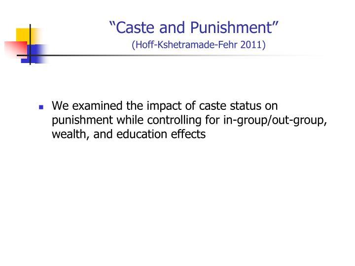"""""""Caste and Punishment"""""""
