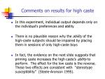 comments on results for high caste