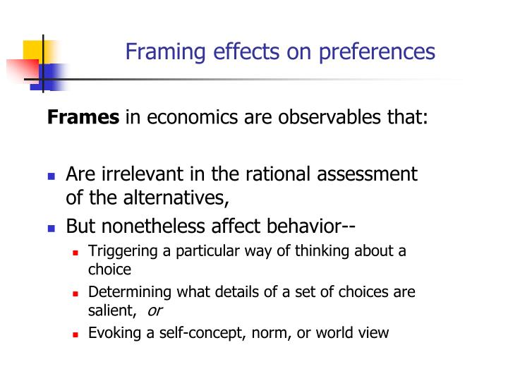 Framing effects on preferences