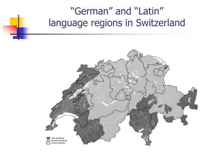 """German"" and ""Latin"""