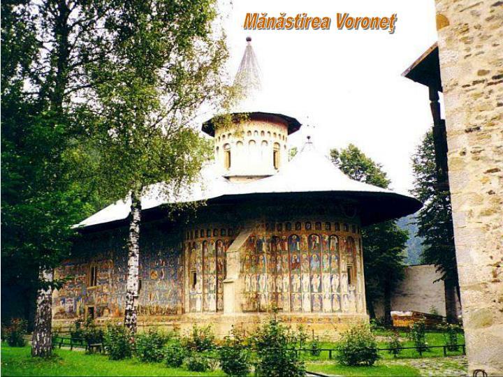 Mănăstirea Voroneţ