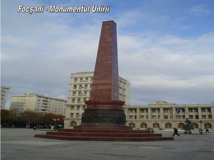 Focşani - Monumentul Unirii