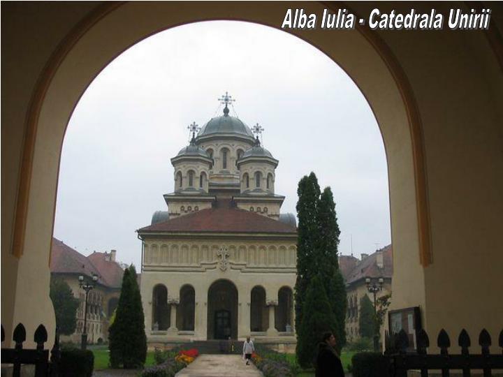 Alba Iulia - Catedrala Unirii