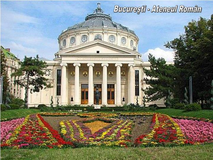 Bucureşti - Ateneul Român
