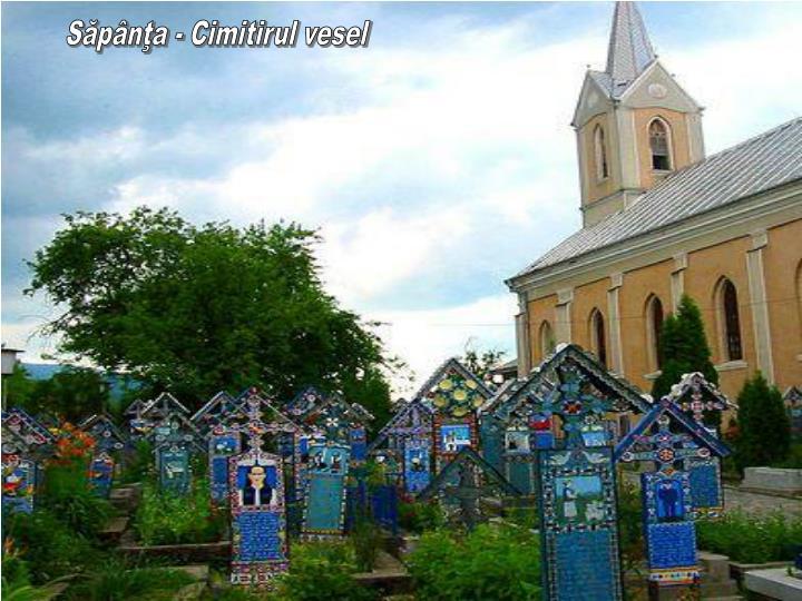 Săpânţa - Cimitirul vesel