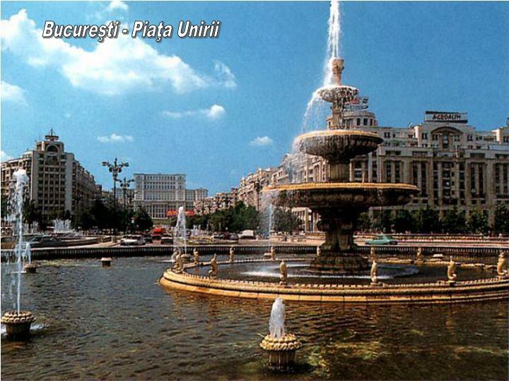 Bucureşti - Piaţa Unirii