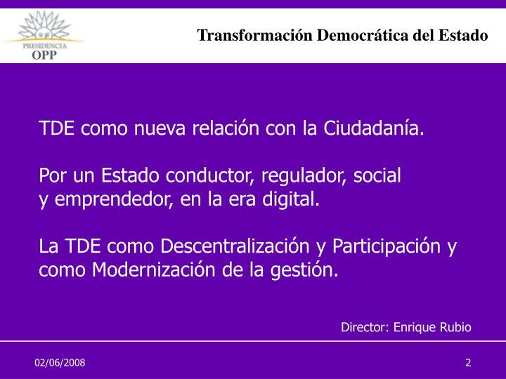 TDE como nueva relación con la Ciudadanía.