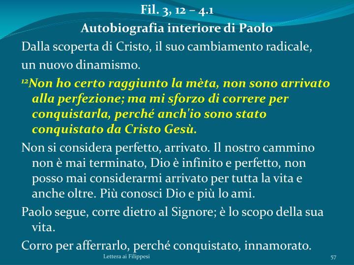 Fil. 3, 12 – 4.1