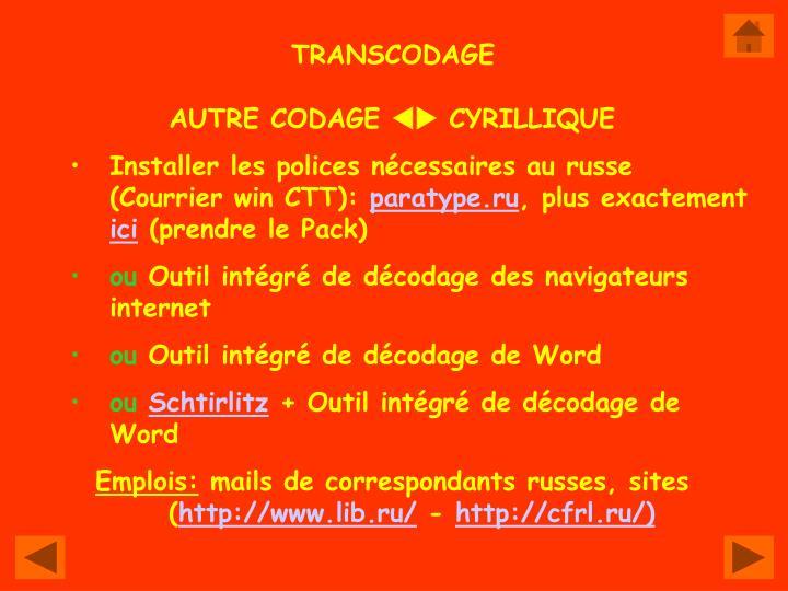 TRANSCODAGE