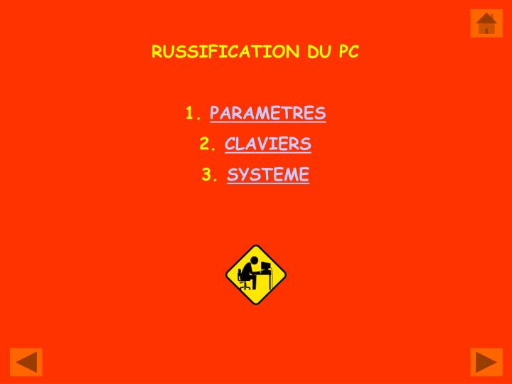 RUSSIFICATION DU PC