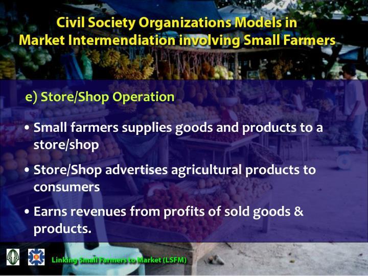 e) Store/Shop Operation
