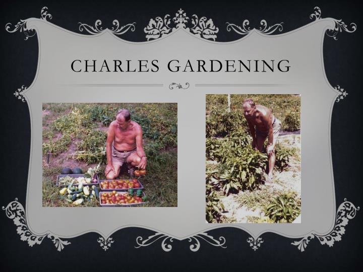 Charles Gardening