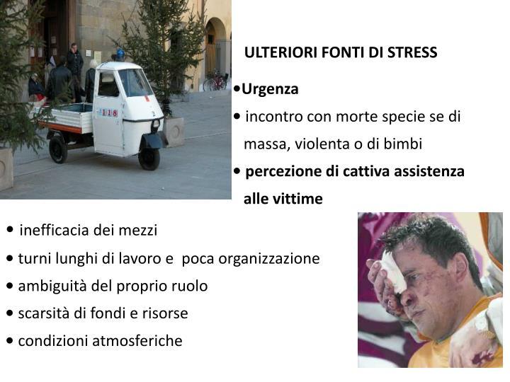 ULTERIORI FONTI DI STRESS