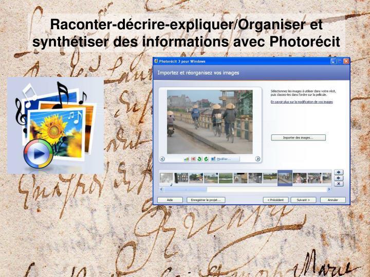 Raconter-décrire-expliquer/Organiser et synthétiser des informations avec Photorécit