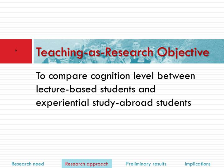 Teaching-as-Research Objective