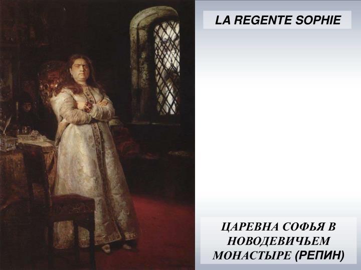 LA REGENTE SOPHIE